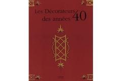 Les Decorateurs des annees 40 Maxime Old